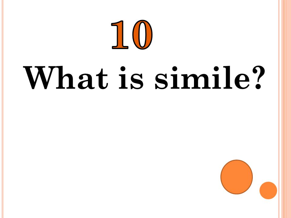 10 What is simile