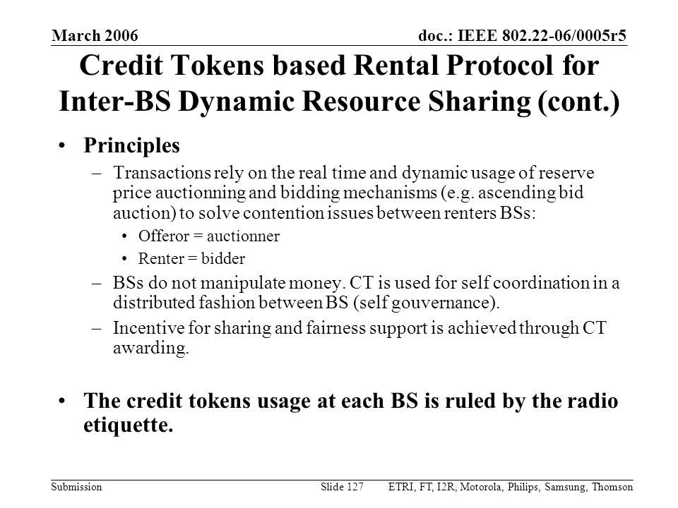 March 2006 Credit Tokens based Rental Protocol for Inter-BS Dynamic Resource Sharing (cont.) Principles.