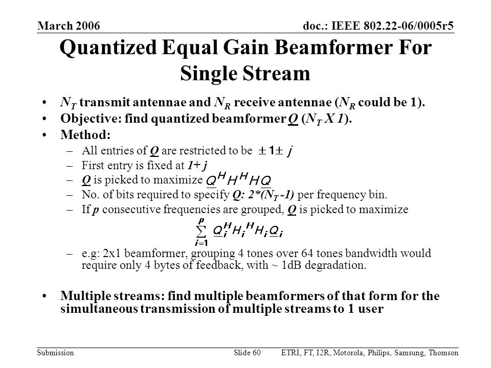 Quantized Equal Gain Beamformer For Single Stream