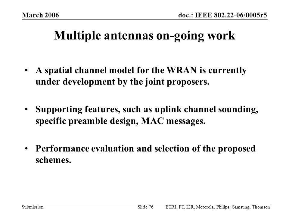 Multiple antennas on-going work