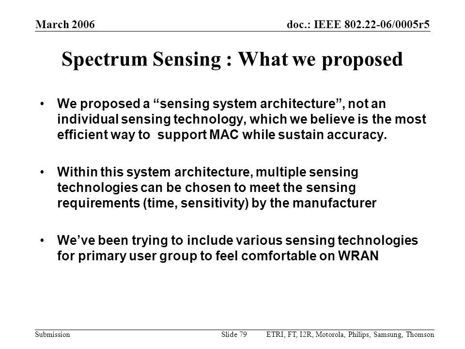 Spectrum Sensing : What we proposed