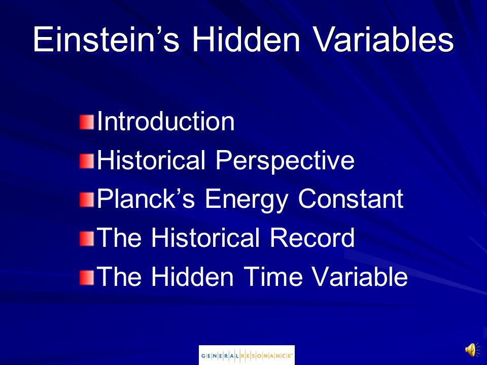Einstein's Hidden Variables