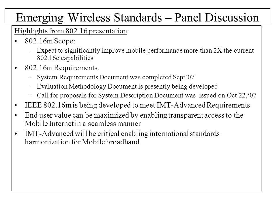 Emerging Wireless Standards – Panel Discussion