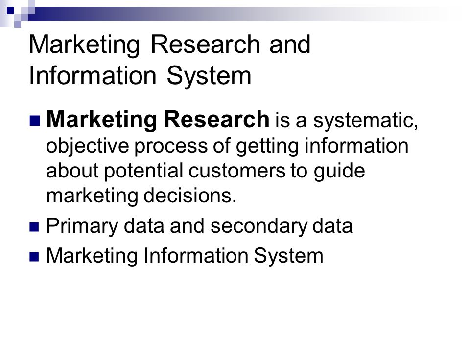 Marketing Research and Information System