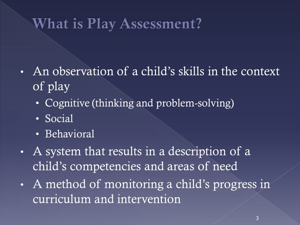 What is Play Assessment