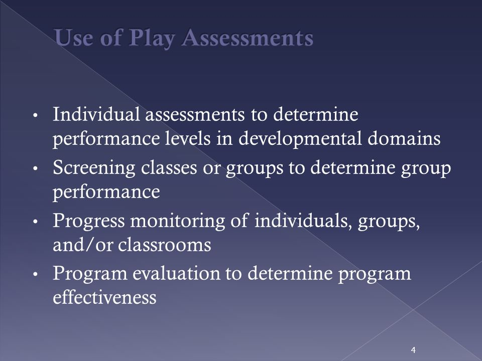 Use of Play Assessments