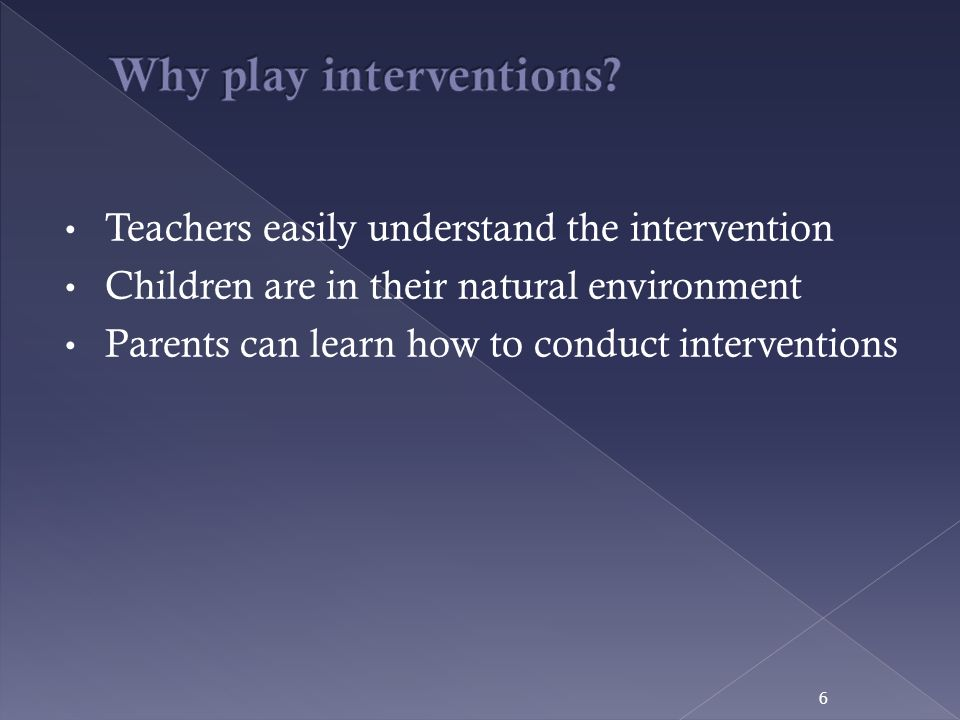 Why play interventions