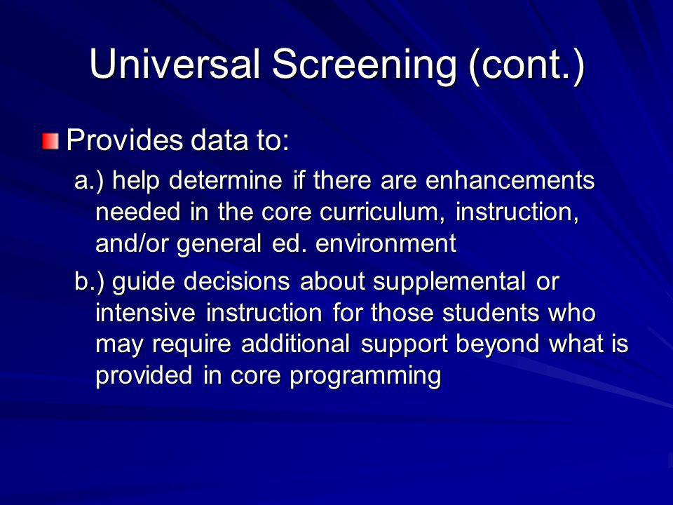 Universal Screening (cont.)