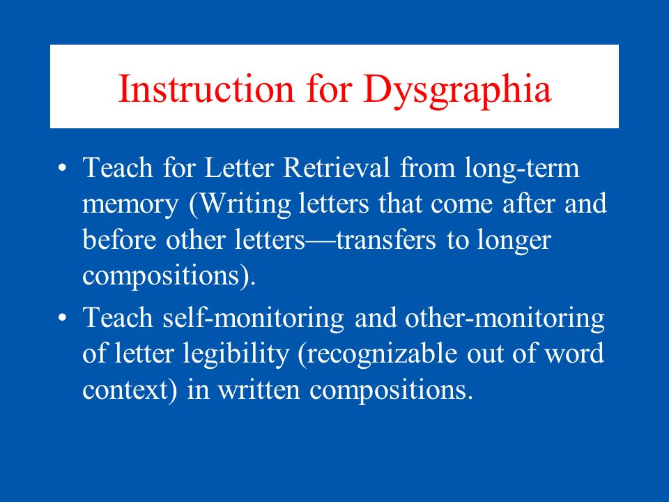Instruction for Dysgraphia