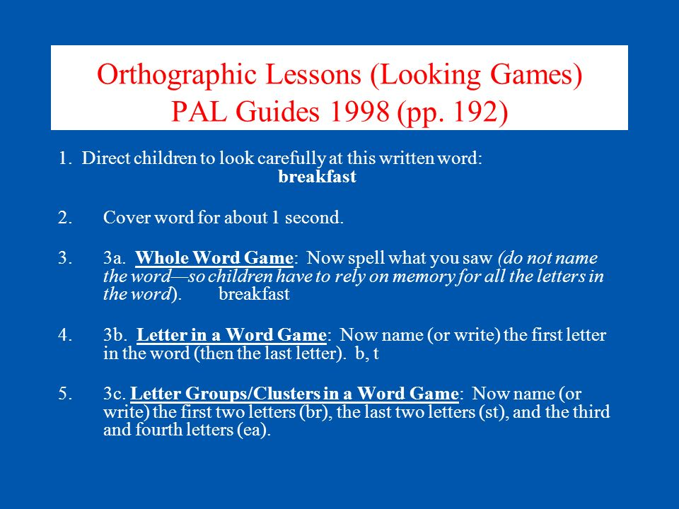 Orthographic Lessons (Looking Games) PAL Guides 1998 (pp. 192)