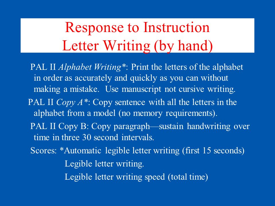 Response to Instruction Letter Writing (by hand)