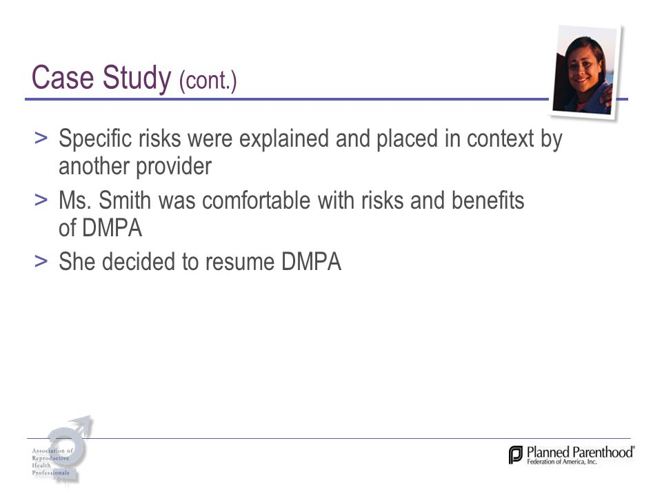 Case Study (cont.) Specific risks were explained and placed in context by another provider.