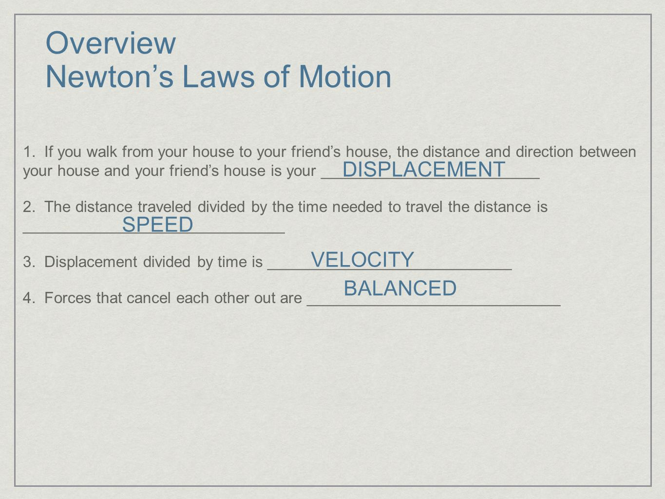 Overview Newton's Laws of Motion