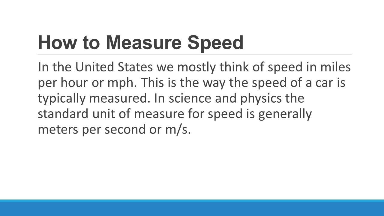 How to Measure Speed