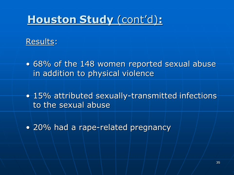 Houston Study (cont'd):