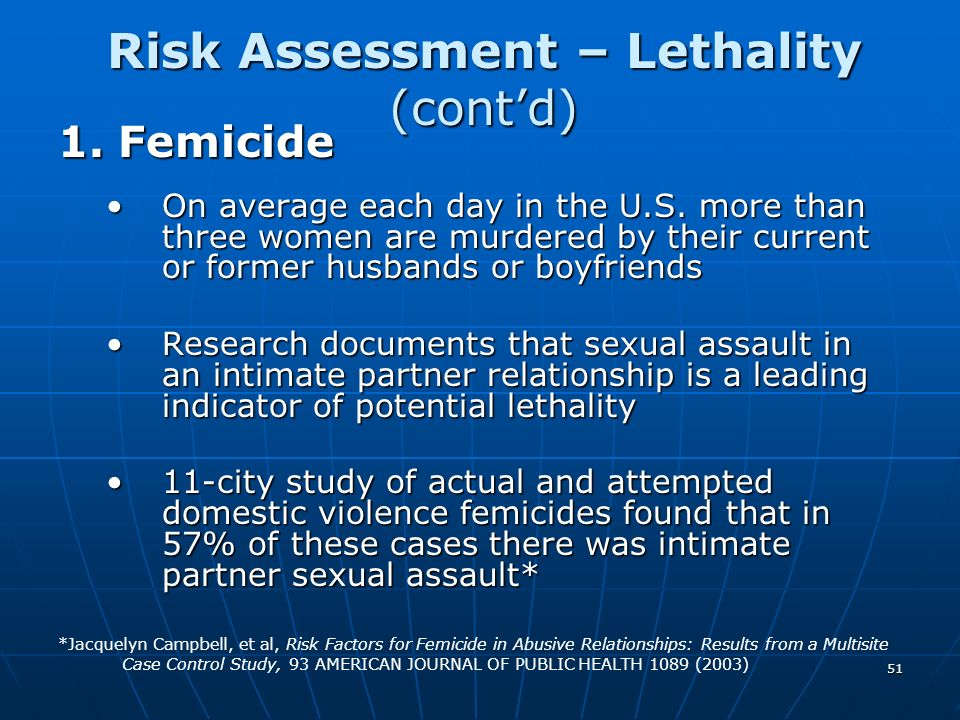 Risk Assessment – Lethality (cont'd)