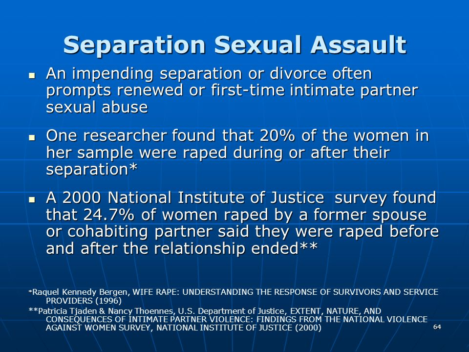 Separation Sexual Assault