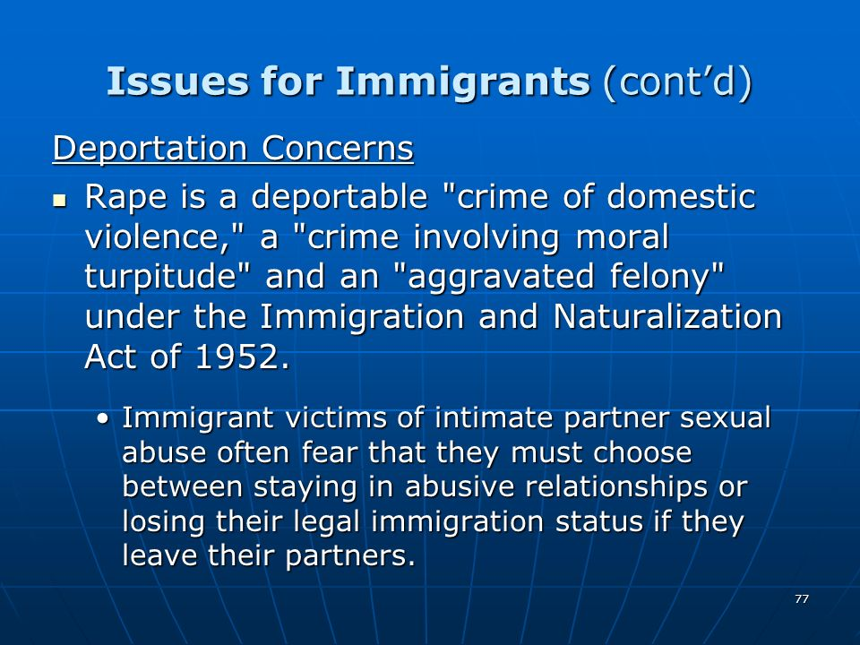Issues for Immigrants (cont'd)