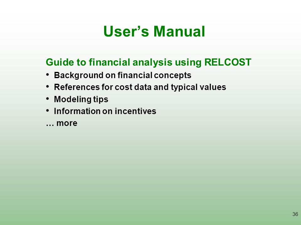 User's Manual Guide to financial analysis using RELCOST
