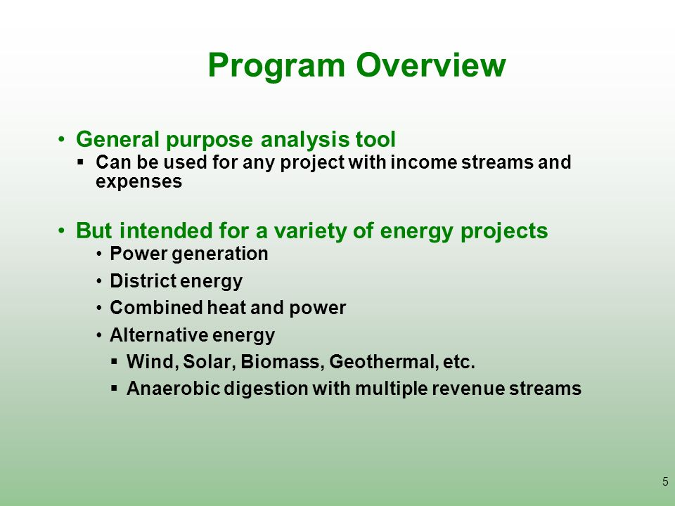 Program Overview General purpose analysis tool