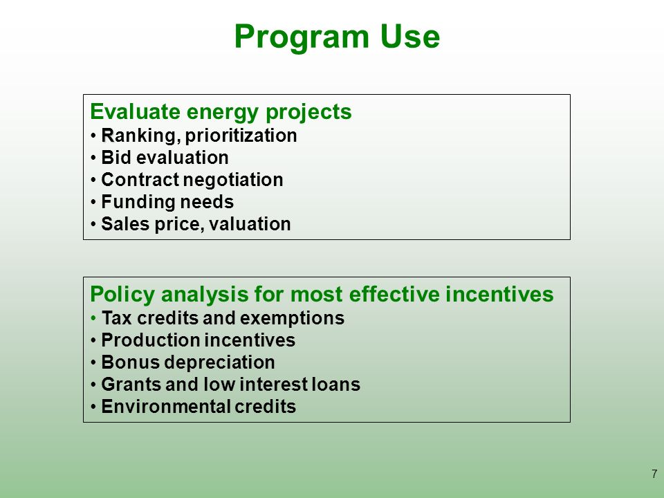 Program Use Evaluate energy projects