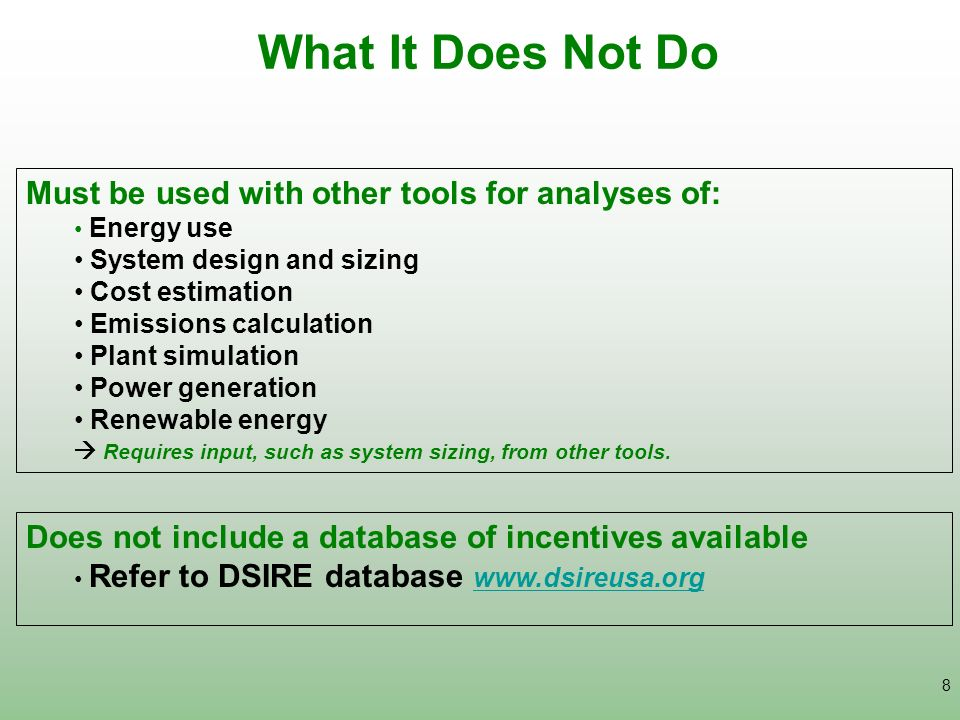 What It Does Not Do Must be used with other tools for analyses of: