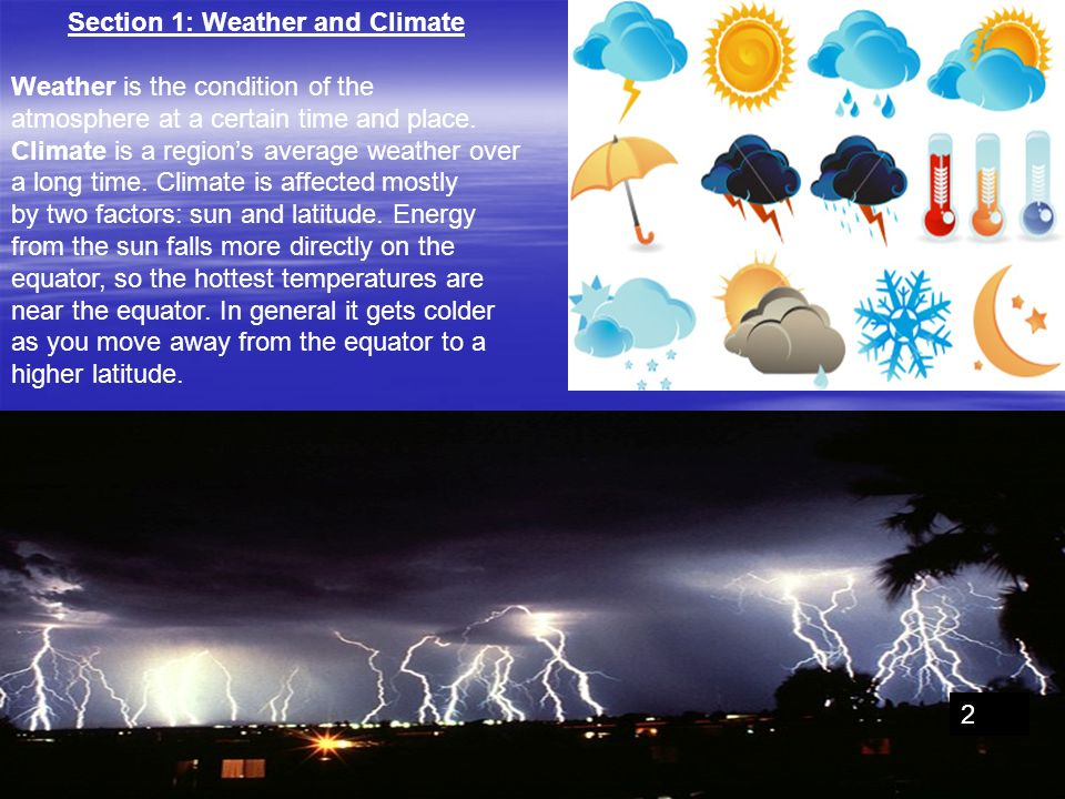Section 1: Weather and Climate
