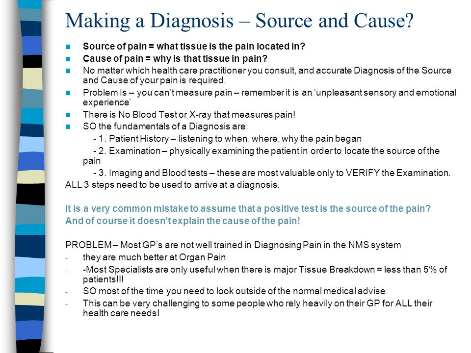 Making a Diagnosis – Source and Cause