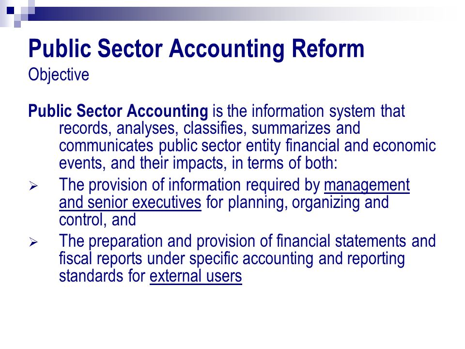 Public Sector Accounting Reform Objective