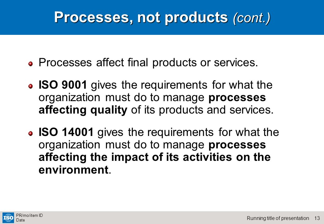 Processes, not products (cont.)