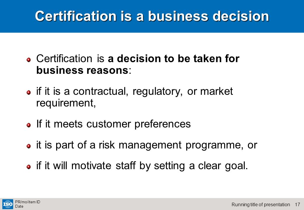 Certification is a business decision