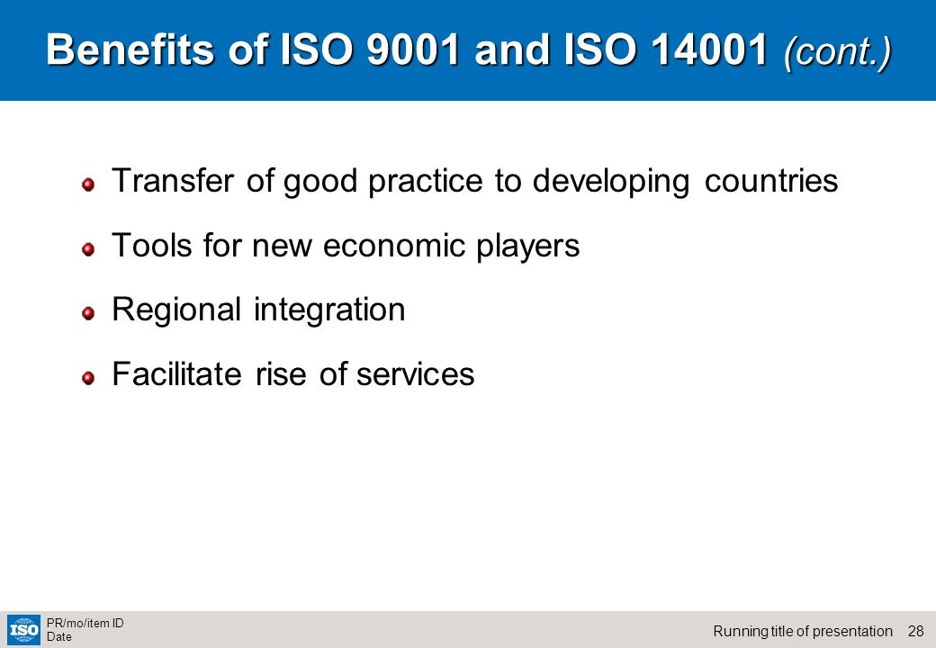 Benefits of ISO 9001 and ISO 14001 (cont.)