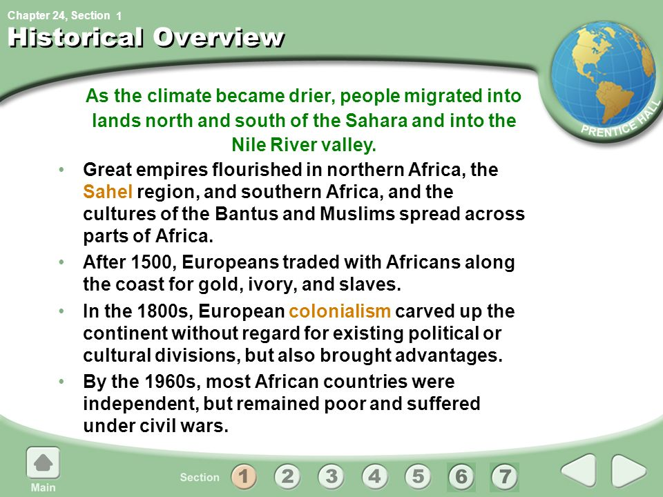 1 Historical Overview. As the climate became drier, people migrated into lands north and south of the Sahara and into the Nile River valley.