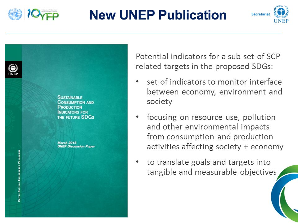New UNEP Publication Potential indicators for a sub-set of SCP- related targets in the proposed SDGs: