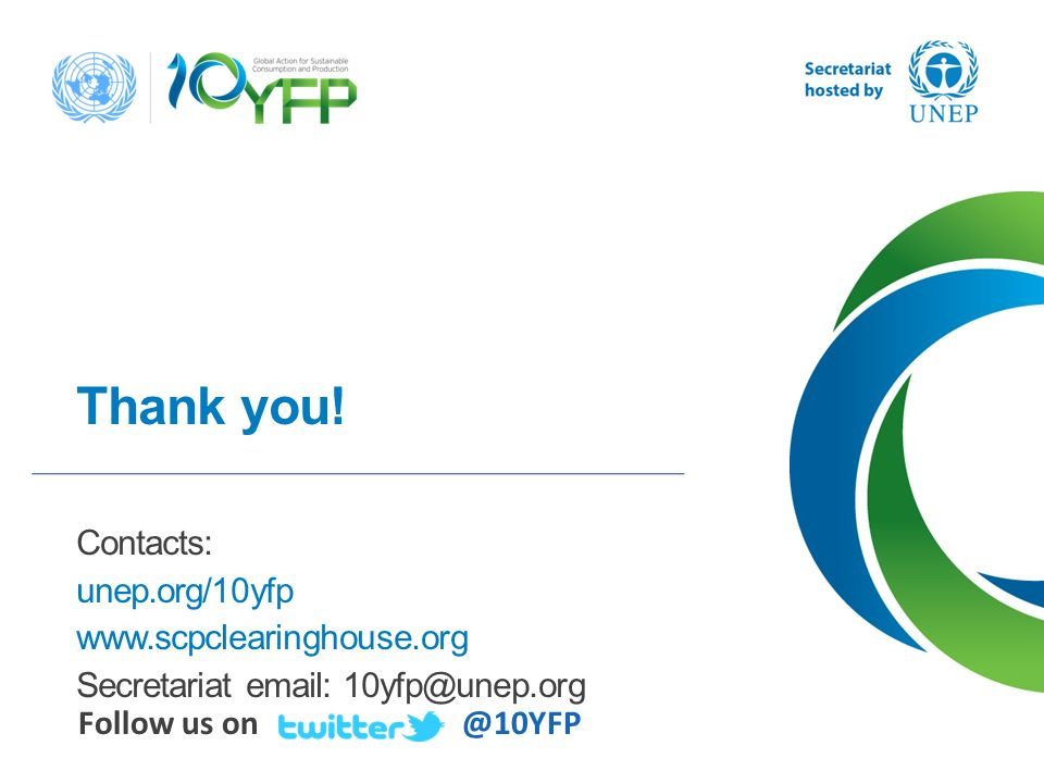 Thank you! Contacts: unep.org/10yfp