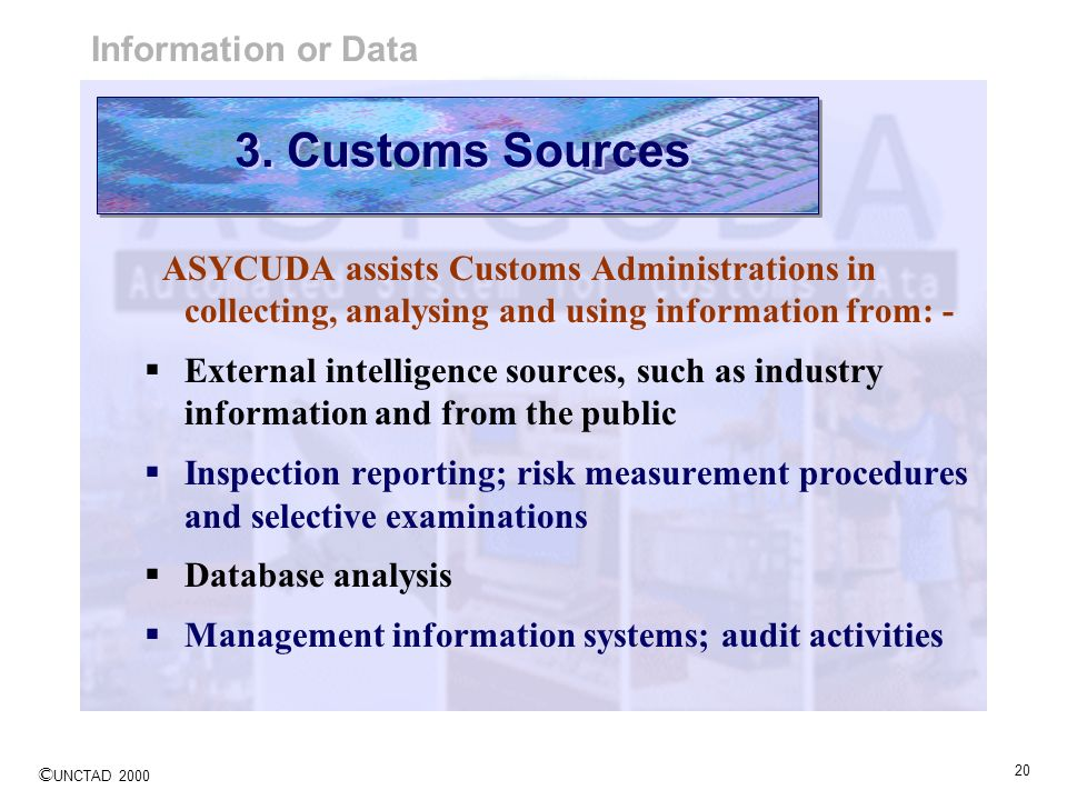 3. Customs Sources Information or Data