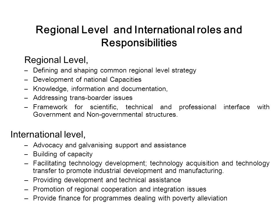 Regional Level and International roles and Responsibilities