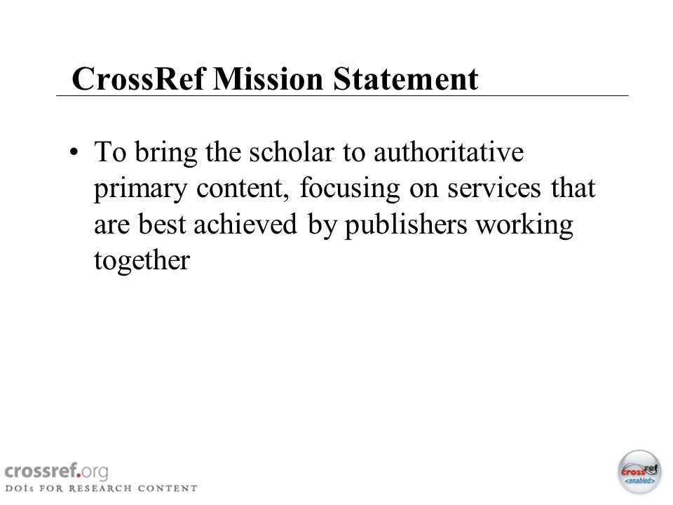 CrossRef Mission Statement
