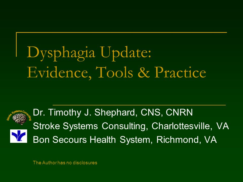 Dysphagia Update: Evidence, Tools & Practice