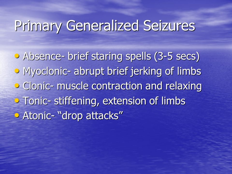 Primary Generalized Seizures