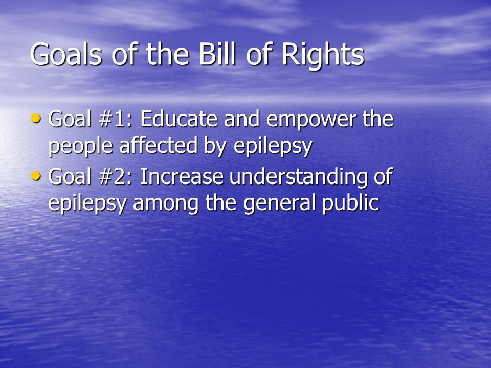 Goals of the Bill of Rights