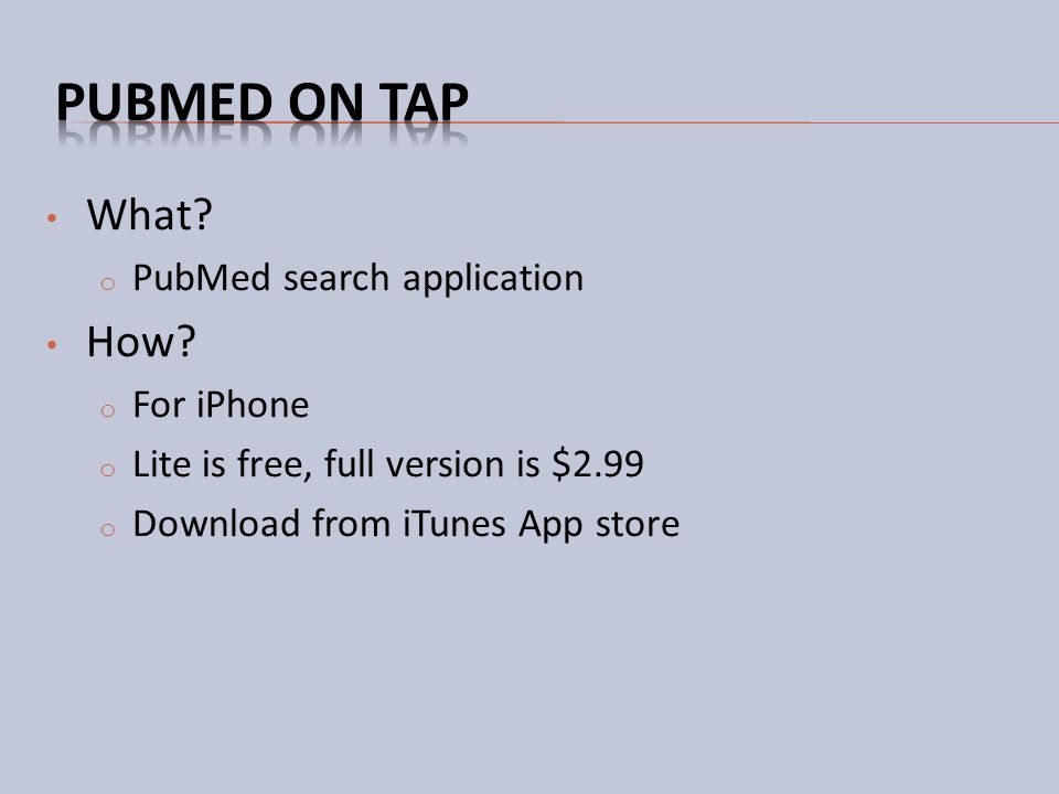 PubMed on Tap What How PubMed search application For iPhone