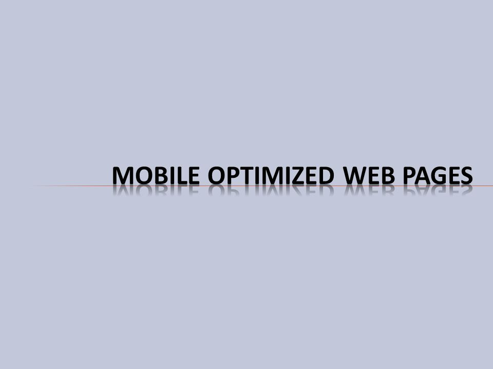 Mobile Optimized Web Pages