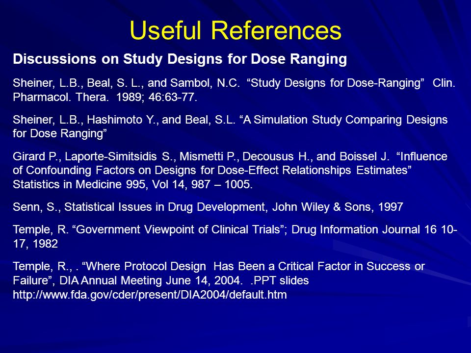 Useful References Discussions on Study Designs for Dose Ranging