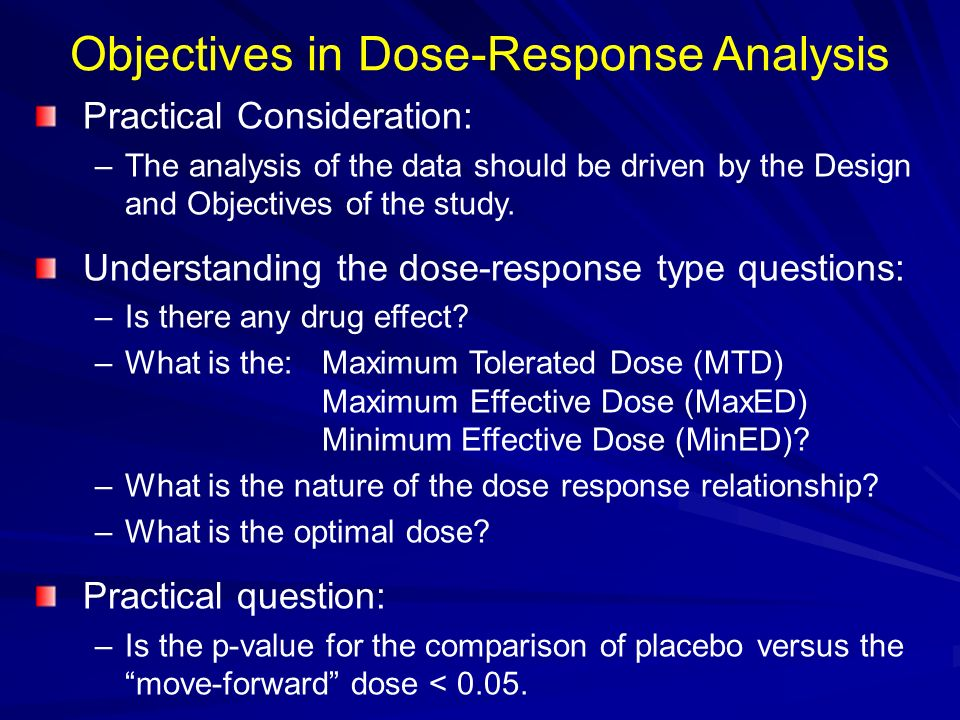Objectives in Dose-Response Analysis