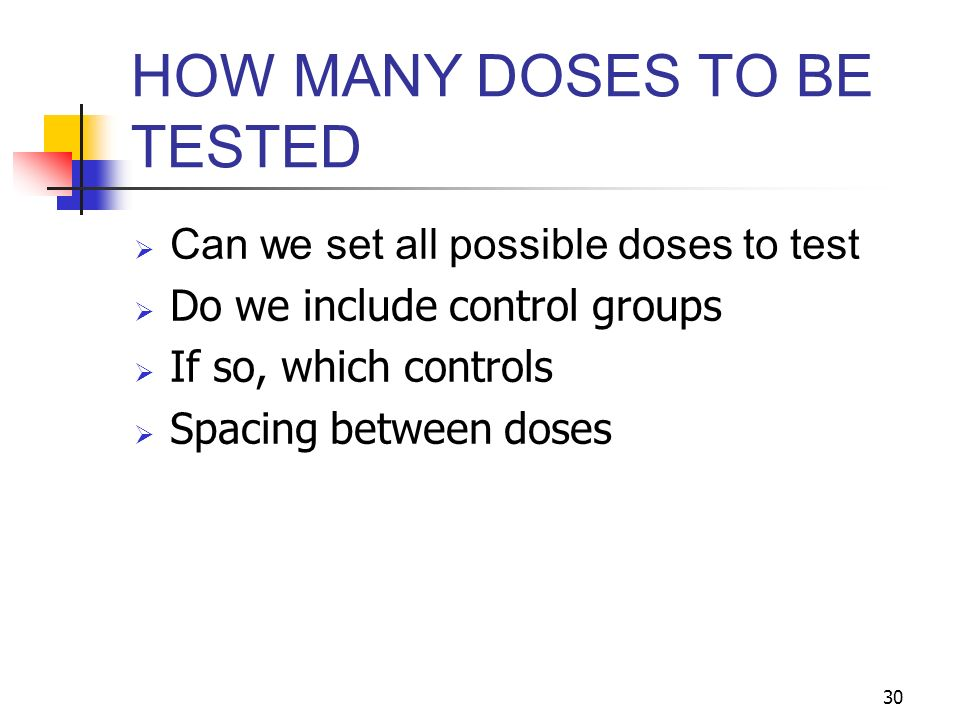 HOW MANY DOSES TO BE TESTED