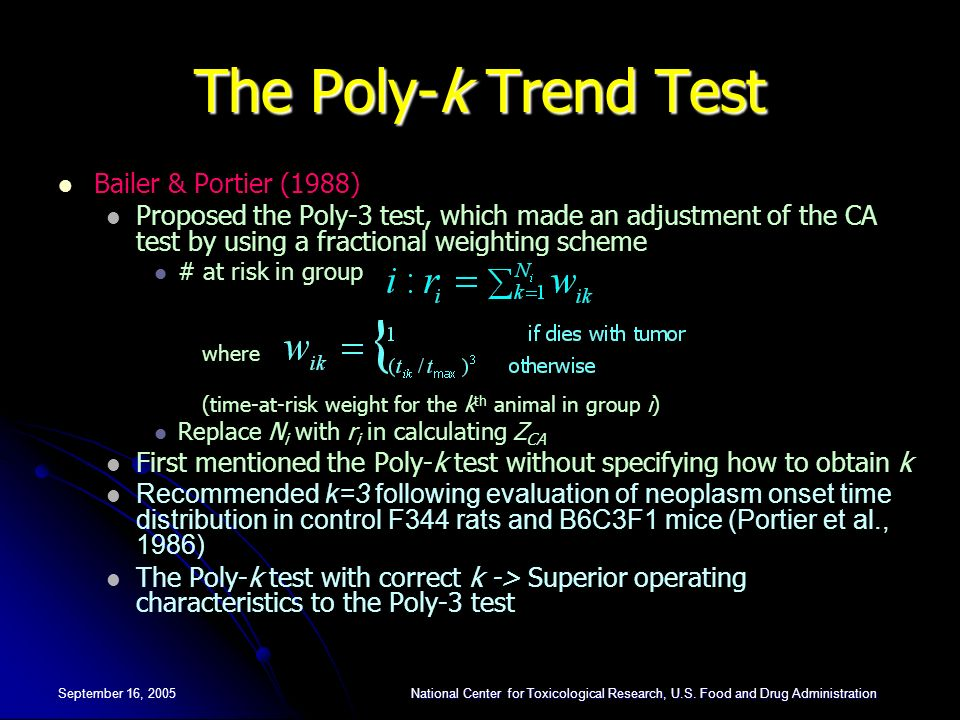 The Poly-k Trend Test Bailer & Portier (1988)