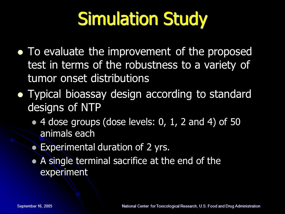 Simulation Study To evaluate the improvement of the proposed test in terms of the robustness to a variety of tumor onset distributions.