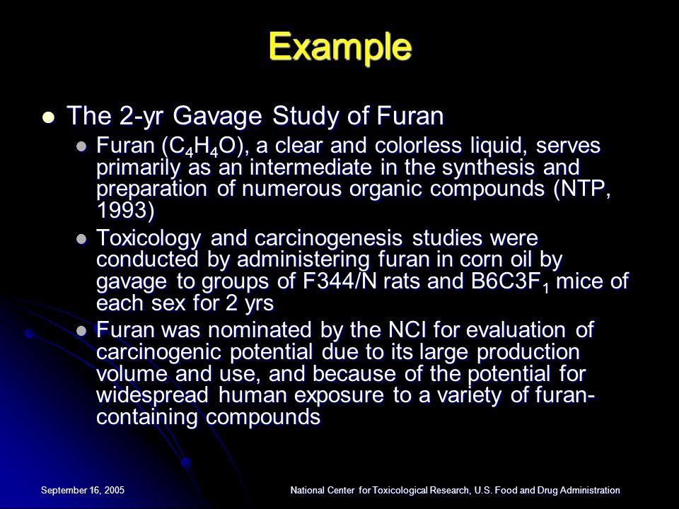 Example The 2-yr Gavage Study of Furan