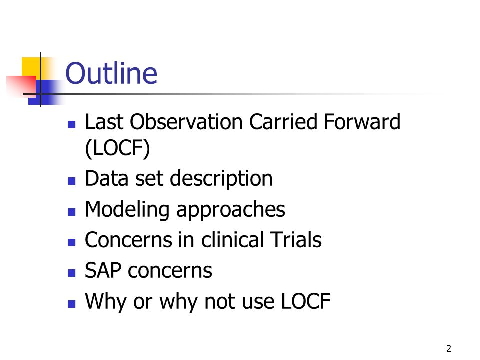 Outline Last Observation Carried Forward (LOCF) Data set description